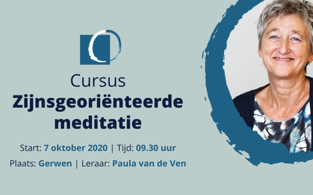 Cursus Zijnsgeoriënteerde Meditatie – Gerwen (nabij Eindhoven)